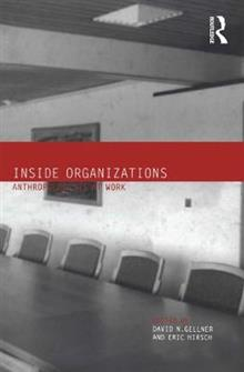 Inside Organizations: Anthropologists at Work