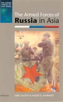 The Armed Forces of Russia in Asia