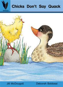 Chicks Don't Say Quack: Reading Recovery Levels 4-5