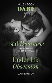 Bad Business/Under His Obsession