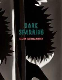 Dark Sparring: Poems