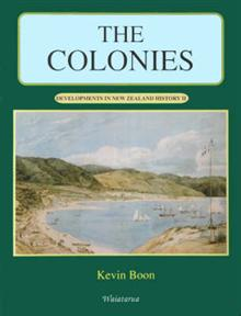 Developments in Nz History II the Colonies (Hb)