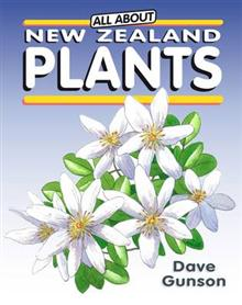 All About New Zealand Plants