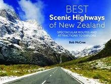 Best Scenic Highways of New Zealand