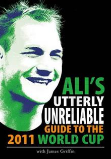 Ali s Utterly Unreliable Guide to the 2011 Rugby World Cup