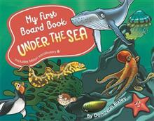My First Board Book: Under the Sea