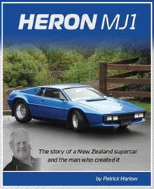 Heron MJ1: The story of a New Zealand supercar and the man who created it