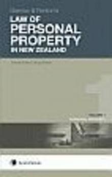 Garrow and Fenton's Law of Personal Property in New Zealand, 7th edition - Volume 1