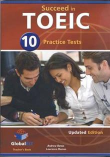 Succeed in TOEIC - Teacher's Book with 10 Practice Tests
