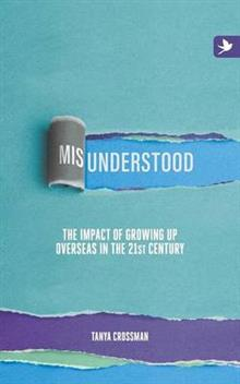Misunderstood: The Impact of Growing Up Overseas in the 21st Century: 2016