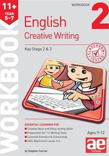 11+ Creative Writing Workbook 2: Creative Writing and Story-Telling Skills
