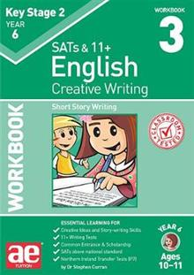 KS2 Creative Writing Workbook 3: Short Story Writing