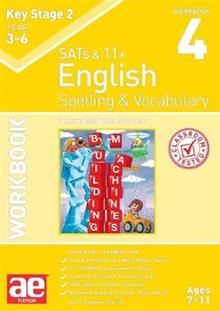 KS2 Spelling & Vocabulary Workbook 4: Intermediate Level