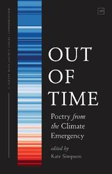 Out of Time: Poetry from the Climate Emergency