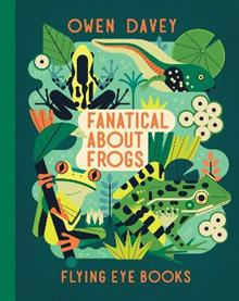 Fanatical About Frogs