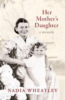 Her Mother's Daughter: A Memoir
