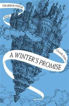 A Winter's Promise: The Mirror Visitor, Book One