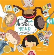 An Aussie Year: Twelve Months in the Life of Australian Kids