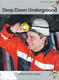 Red Rocket Readers: Advanced Fluency 1 Non-Fiction Set A: Deep Down Underground