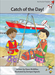 Red Rocket Readers: Advanced Fluency 1 Fiction Set A: Catch of the Day!