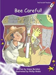 Bee Careful!