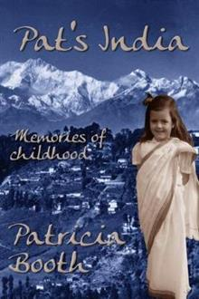 Pat's India: Memories Of Childhood