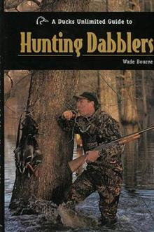 A Ducks Unlimited Guide to Hunting Dabblers