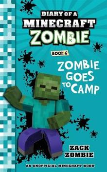 Zombie Goes to Camp Diary# 6