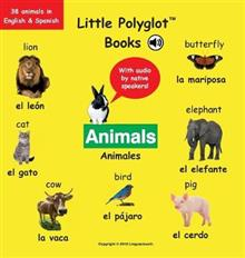 Animals/Animales: Bilingual Spanish and English Vocabulary Picture Book (with Audio by Native Speakers!)