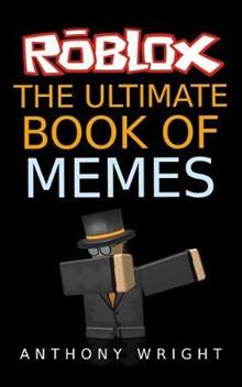 The Ultimate Book of Memes: Filled with More Than 100 ...