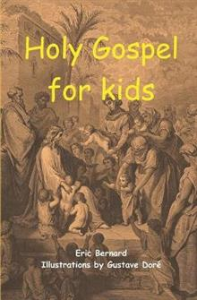 Holy Gospel for kids (illustrated)
