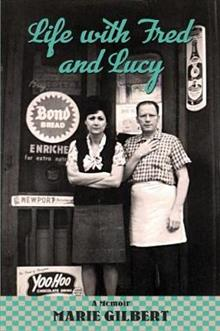Life With Fred and Lucy: Growing Up in South Philly