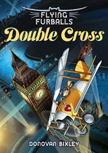 Flying Furballs 6: Double Cross
