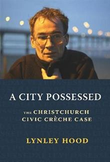 A City Possessed: The Christchurch Civic Cre che Case