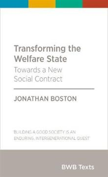 Transforming the Welfare State: Towards a New Social Contract