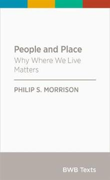 People and Place: Why Where We Live Matters