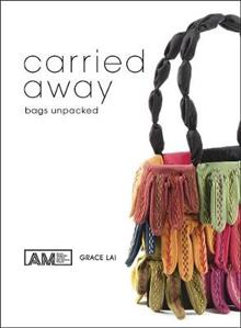 Carried Away: Bags Unpacked