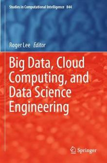 Big Data, Cloud Computing, and Data Science Engineering