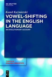 Vowel-Shifting in the English Language: An Evolutionary Account