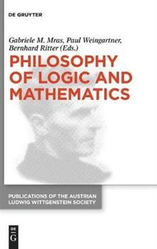 Philosophy of Logic and Mathematics: Proceedings of the 41st International Ludwig Wittgenstein Symposium