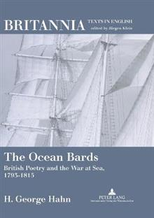The Ocean Bards: British Poetry and the War at Sea, 1793-1815