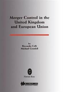 Merger Control in the United Kingdom and European Union