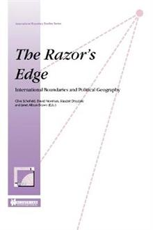 The Razor's Edge: International Boundries and Political Geography