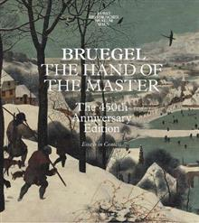 Bruegel - The Hand of the Master: The 450th Anniversary Edition