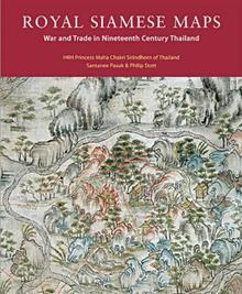 Royal Siamese Maps: War and Trade in Nineteenth Century Thailand