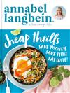 Annabel Langbein: Cheap Thrills