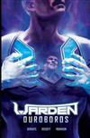 Warden: Our Ourboros, Vol 1