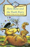 Nora Bone and the Tooth Fairy