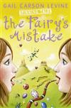 Spinning Tales Book 1: The Fairy's Mistake/the Princess Test