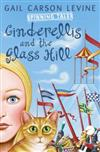 Spinning Tales Book 2: Princess Sonora and the Long Sleep/Cinderellis and the Glass Hill